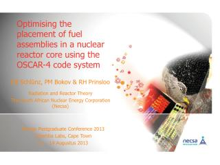 Optimising the placement of fuel assemblies in a nuclear reactor core using the OSCAR-4 code system