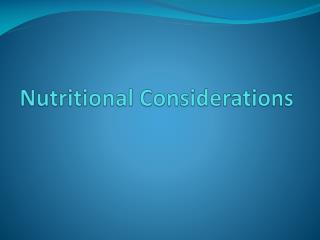 Nutritional Considerations