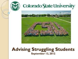 Advising Struggling Students September 13, 2012