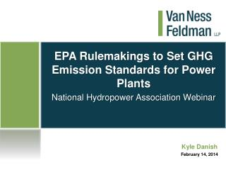 EPA Rulemakings to Set GHG Emission Standards for Power Plants