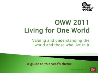 OWW 2011 Living for One World