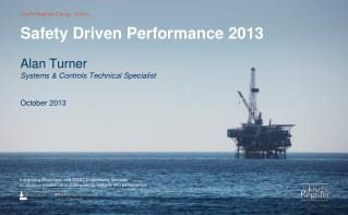 Safety Driven Performance 2013