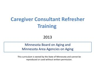 Caregiver Consultant Refresher Training