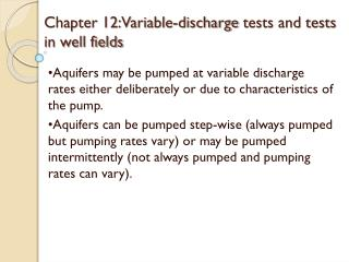 Chapter 12:Variable-discharge  t ests and tests in well fields