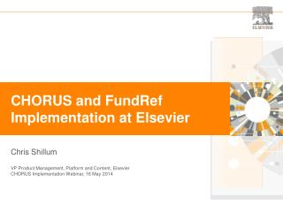 CHORUS and  FundRef Implementation at Elsevier