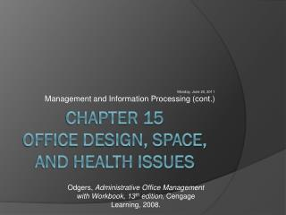 Chapter 15 Office Design, Space, and Health Issues