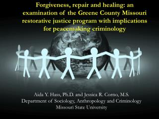 Aida Y. Hass, Ph.D. and Jessica R. Corno, M.S. Department of Sociology, Anthropology and Criminology Missouri State Univ