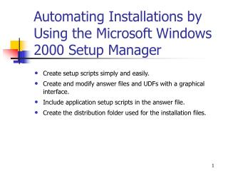 Automating Installations by Using the Microsoft Windows 2000 Setup Manager