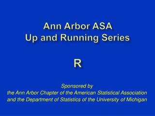 Ann Arbor  ASA  Up and Running Series  R