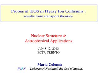 Probes of  EOS in  Heavy Ion Collisions  : results from transport theories
