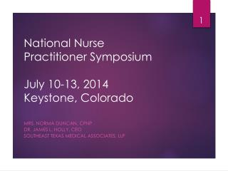 National Nurse Practitioner  Symposium July 10-13, 2014 Keystone,  Colorado