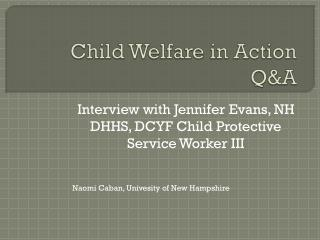 Child Welfare in Action Q&A