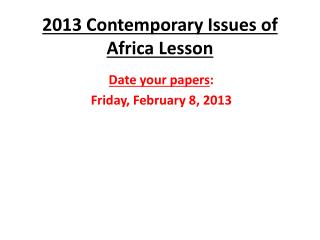 2013  Contemporary Issues of Africa Lesson