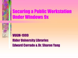 Securing a Public Workstation Under Windows 9x
