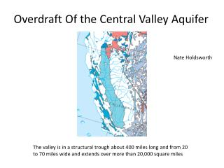 Overdraft Of the Central Valley Aquifer