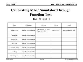 Calibrating MAC Simulator Through Function Test
