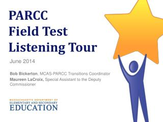PARCC  Field Test  Listening Tour