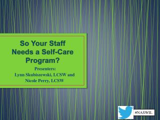 So Your Staff  Needs a Self-Care Program?