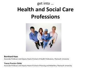 g et into …  Health and Social Care Professions