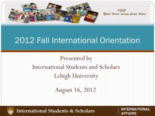 2012 Fall International Orientation