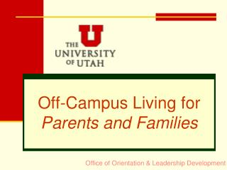 Off-Campus Living for  Parents and Families