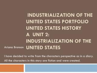 Industrialization of the United States Portfolio United States History A  Unit 2: Industrialization of the United State