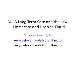 AHLA Long Term Care and the Law – Homecare and Hospice Fraud