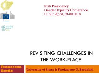 Revisiting challenges  in the  work-place
