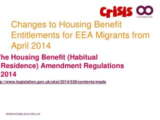 Changes to Housing Benefit Entitlements for EEA Migrants from April 2014