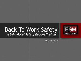 Back To Work Safety A Behavioral Safety Reboot  T raining