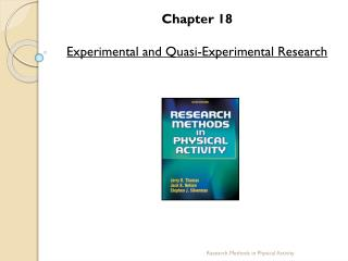 Chapter 18 Experimental and Quasi-Experimental Research