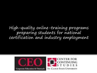 High-quality online-training programs preparing students for national certification and industry employment