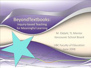 BeyondTextbooks :  Inquiry-based Teaching  for Meaningful Learning