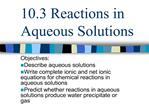 10.3 reactions in aqueous solutions