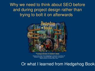 Why we need to think about SEO before and during project design rather than trying to bolt it on afterwards
