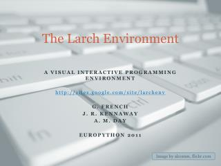 The Larch Environment