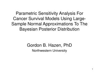 parametric sensitivity analysis for cancer survival models using large-sample normal approximations to the bayesian post