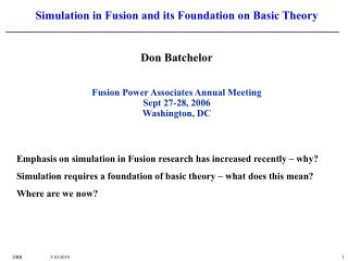 Simulation in Fusion and its Foundation on Basic Theory