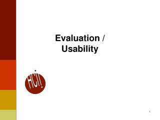 Evaluation /  Usability