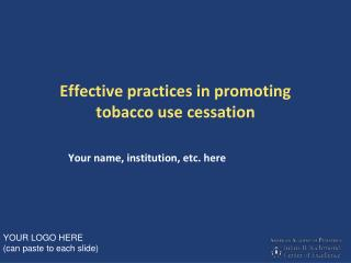 Effective practices in promoting tobacco use cessation
