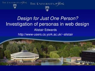 Design for Just One Person?  Investigation of personas in web design