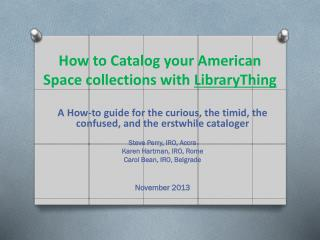 How to Catalog your American Space collections with  LibraryThing