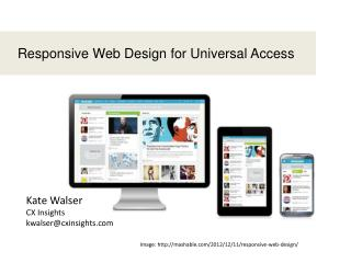 Responsive Web Design for Universal Access