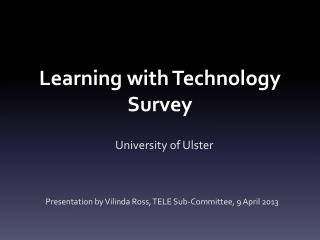 Learning with Technology Survey
