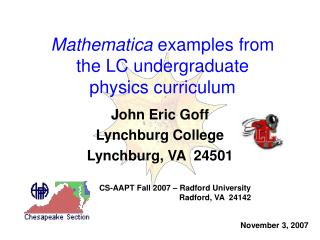 mathematica examples from  the lc undergraduate  physics curriculum