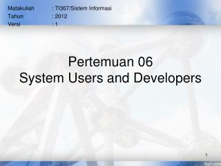 Pertemuan 06 System Users and Developers