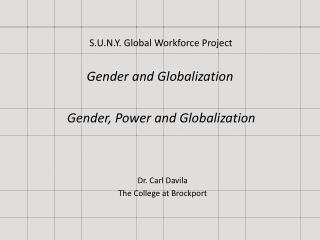 Gender and Globalization