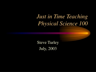 Just in Time Teaching Physical Science 100