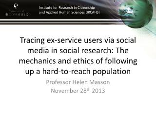 Tracing ex-service users via social media in social research: The mechanics and ethics of following up a hard-to-reach p