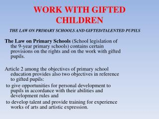 WORK WITH GIFTED CHILDREN